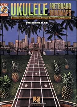 Ukulele Fretboard Roadmaps by Fred Sokolow (2007-01-01)