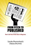 img - for From Pitch to Published: How to Sell Your Article Ideas to Magazines book / textbook / text book
