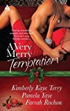 A Very Merry Temptation: 'Twas the Season\Mistletoe in Memphis\Second-Chance Christmas (Arabesque)