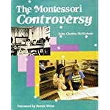 The Montessori Controversy
