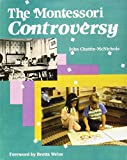 img - for The Montessori Controversy book / textbook / text book