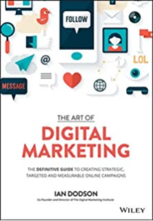 Digital marketing 6th edition dave chaffey fiona ellis chadwick the art of digital marketing the definitive guide to creating strategic targeted and fandeluxe Gallery