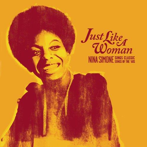 Just Like A Woman: Nina Simone...