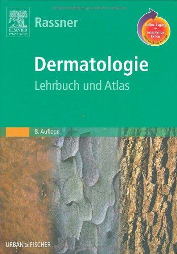 Dermatologie mit StudentConsult-Zugang: Lehrbuch und Atlas