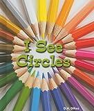 I See Circles, D. H. Dilkes, 0766037991