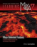 Learning Maya ® 7  Maya Unlimited Features : A Hands-on Introduction to the Key Tools and Techniques of Maya ® Unlimited (Paperback)