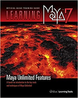 Learning Maya ® 7 Maya Unlimited Features : A Hands-on Introduction to the Key Tools and Techniques of Maya ® Unlimited (Pdf)