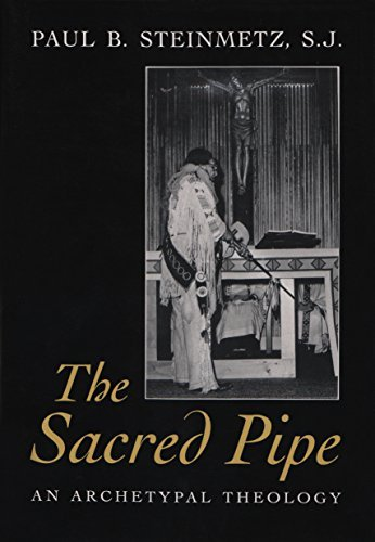 The Sacred Pipe: An Archetypal Theology (Schoff Memorial for sale  Delivered anywhere in Canada