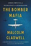 The Bomber Mafia: A Dream, a Temptation, and the