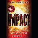 Impact: Outer Earth, Book 3 | Rob Boffard