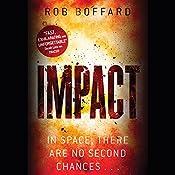 Impact: Outer Earth, Book 3   Rob Boffard