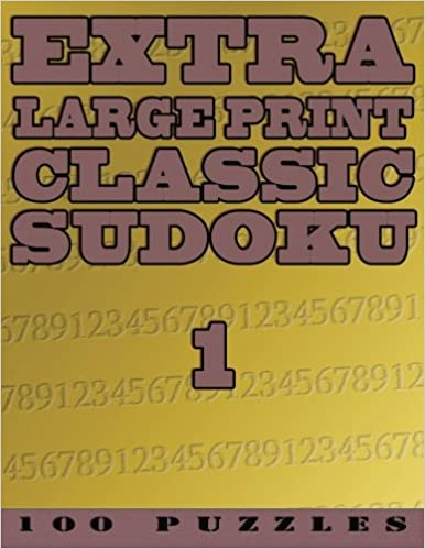 Extra Large Print Classic Sudoku 1 100 Very Easy To See Easy Level