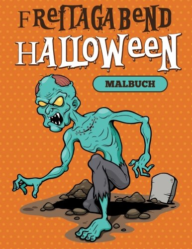 Freitagabend: Halloween-Malbuch (German Edition)