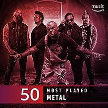 The Top 50 Most Played: Metal by Iron Maiden, Dragonforce, Black Sabbath, Trivium, Amon Amarth, All That Remains, Judas Priest, Quiet Riot, Mastodon, ...