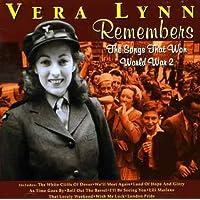 Vera Lynn Remembers - The Songs That Won World War 2