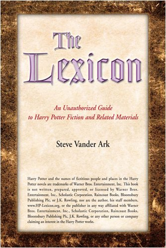 The Lexicon An Unauthorized Guide To Harry Potter Fiction And Related Materials [Steve Vander ] (Tapa Blanda)