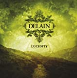 Lucidity by Delain (2011-03-11)