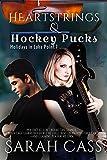 Heartstrings & Hockey Pucks (Holidays in Lake Point 7)