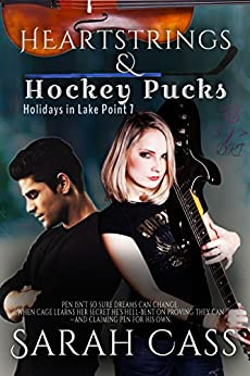 Heartstrings & Hockey Pucks (Holidays in Lake Point 7) by [Cass, Sarah]