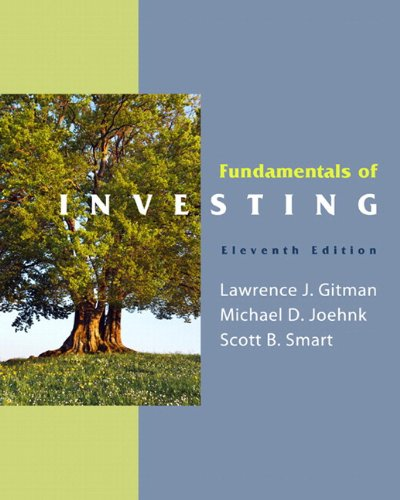 Fundamentals of Investing & MyFinanceLab with Pearson eText Student Access Code Card Package (11th Edition)