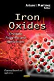 Iron Oxides, Arturo I. Martinez, 1622574079