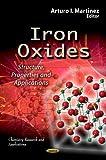 Iron Oxides, Arturo I. Martinez, 1622574079