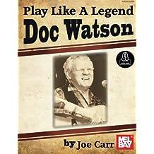 Play Like A Legend: Doc Watson