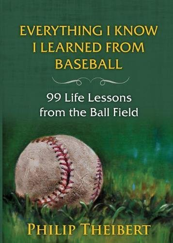 Everything I Know I Learned from Baseball