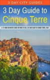3 Day Guide to Cinque Terre