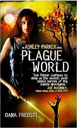 Book Plague World (Ashley Parker)