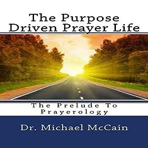 The Purpose Driven Prayer Life Audiobook