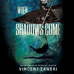 When Shadows Come   Vincent Zandri
