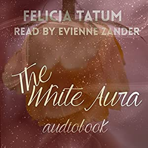 The White Aura Audiobook