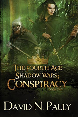 The Fourth Age Shadow Wars: Conspiracy (The Fourth Age: Shadow Wars Book 2) by [Pauly, David]
