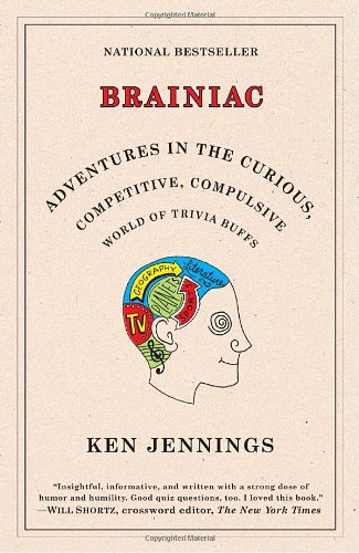brainiac-adventures-in-the-curious-competitive-compulsive-world-of-trivia-buffs