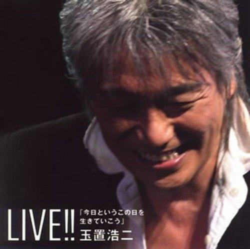 Kyou to Iu Kono Hi O Ikite Ikou (Live)