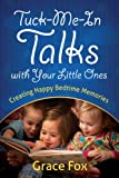 Tuck-Me-In Talks with Your Little Ones