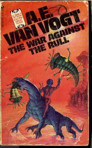 The War Against the Rull (SF From the Great Years Series)