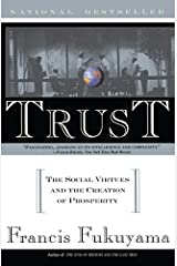 Trust: The Social Virtues and The Creation of Prosperity by Francis Fukuyama(1996-06-18) Unknown Binding