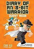 Diary of an 8-Bit Warrior: Quest Mode (Book 5 8-Bit Warrior series): An Unofficial Minecraft Adventure