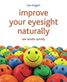 Improve Your Eyesight Naturally: See Results