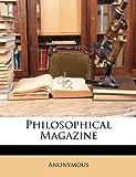 Philosophical Magazine, Anonymous, 1148848622