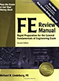 FE Review Manual: Rapid Preparation for the General Fundamentals of Engineering Exam (F E Review Manual), 2nd ed., Michael  R. Lindeburg PE, 1591260728