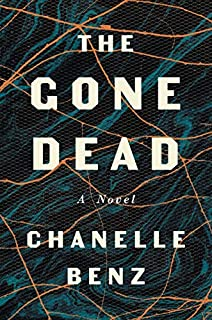 Book Cover: The Gone Dead: A Novel