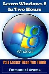 Learn Windows 8 In Two Hours