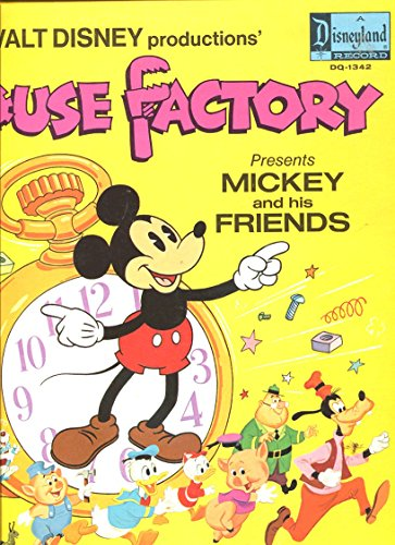WALT DISNEY PRODUCTIONS: THE MOUSE FACTORY PRESENTS MICKEY AND HIS FRIENDS LP