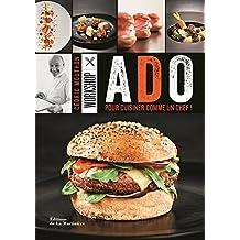 Workshop Ado: Pour cuisiner comme un chef!