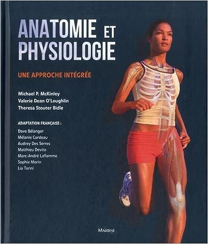 Lire en ligne Anatomie et physiologie : Une approche intégrée pdf epub