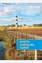 Moon North Carolina Coast: Including the Outer Banks (Moon Handbooks) by Jason Frye (2016-06-07) Paperback