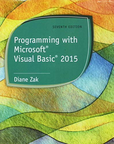 Bundle: Programming with Microsoft Visual Basic 2015, 7th + LMS Integrated for MindTap Programming, 1 term (6 months) Printed Access Card by Course Technology